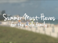 LifeMinute Likes: Summer Buys for the Whole Family