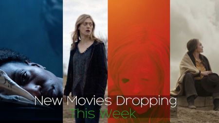 New Movies Dropping This Week