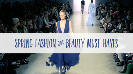spring fashion and beauty
