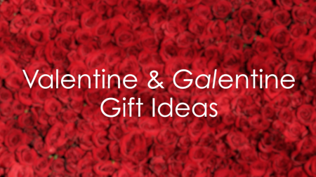 Valentine and Galentine Gift Ideas