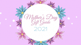 Mother s Day Gift Guide 2021
