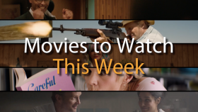 New Movies What to Watch This Weekend
