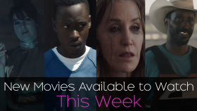 New Movies to Catch This Weekend