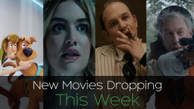 New Movies from Family to Fantasy Dropping this Week